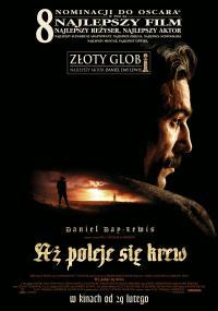Aż poleje się krew (2007) plakat