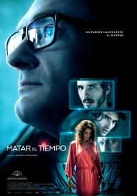 Matar el tiempo (2015) plakat
