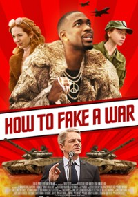 How to Fake a War (2019) plakat