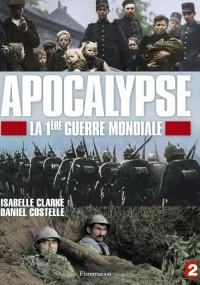 Apocalypse : La 1ère Guerre mondiale