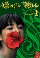 Gorzkie mleko(2009)