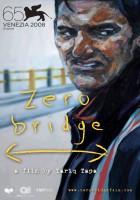 plakat - Zero Bridge (2008)
