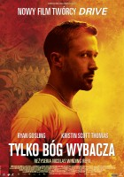 plakat - Tylko Bóg wybacza (2013)