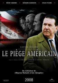 Le Piège américain (2008) plakat