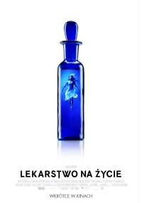 Lekarstwo na życie (2016) plakat