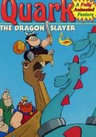 Dragonslayer Quark