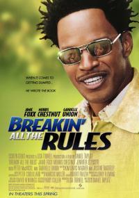 Łamiąc wszystkie zasady (2004) plakat