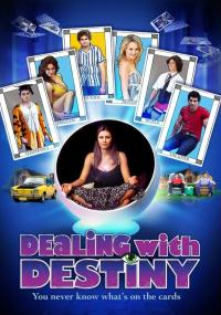 Dealing with Destiny (2010) plakat