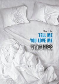 Powiedz, że mnie kochasz (2007) plakat