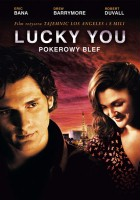 plakat - Lucky You - Pokerowy blef (2007)