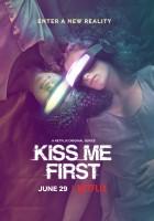 plakat - Kiss Me First (2018)