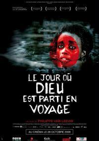 Dzień, w którym Bóg odszedł (2009) plakat