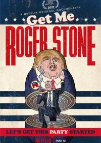 Potrzebny mi Roger Stone (2017) plakat