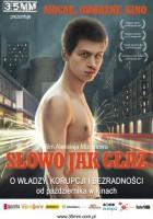 plakat - Słowo jak głaz (2007)