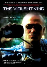 The Violent Kind (2008) plakat