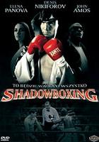 Shadowboxing - Walka z cieniem.