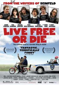 Live Free or Die (2006) plakat