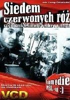 plakat - Siedem czerwonych róż czyli Benek Kwiaciarz o sobie i o innych (1972)