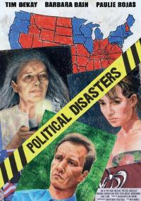 Political Disasters (2009) plakat