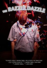 The Razzle Dazzle (2009) plakat