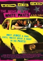 The Night of the White Pants (2006) plakat