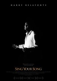 Sing Your Song (2011) plakat