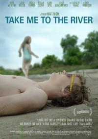 Zabierz mnie nad rzekę