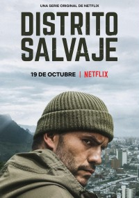 Distrito Salvaje (2018) plakat