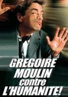 plakat - Gregoir Moulin przeciw ludzkości (2001)