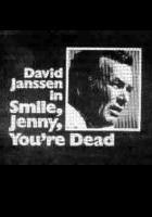 Smile Jenny, You're Dead (1974) plakat