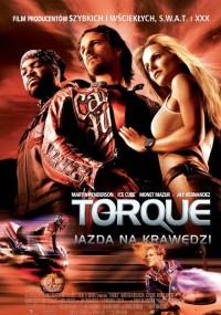 Torque: Jazda na krawędzi (2004) plakat