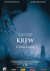 Krew jak czekolada (2007) plakat