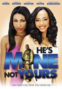 He's Mine Not Yours (2011) plakat