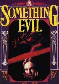 Something Evil (1972) plakat
