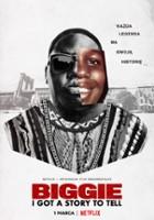 plakat - Biggie: I Got a Story to Tell (2021)