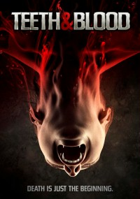 Teeth and Blood (2015) plakat