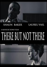 There But Not There (2009) plakat
