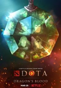 DOTA: Dragon's Blood (2021) plakat