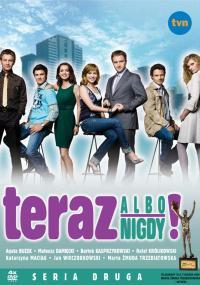 Teraz albo nigdy! (2008) plakat