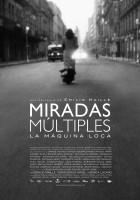 plakat - Miradas Múltiples (La máquina loca) (2012)
