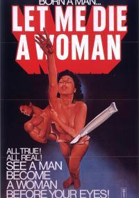 Let Me Die a Woman (1977) plakat