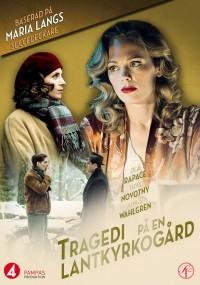 Zbrodnie namiętności: Tragedia na wiejskim cmentarzu (2013) plakat