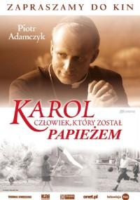 Karol - człowiek, który został papieżem (2005) plakat