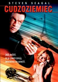 Cudzoziemiec (2003) plakat