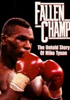 Fallen Champ: The Untold Story of Mike Tyson (1993) plakat