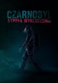 Czarnobyl: Strefa wykluczenia (2014) plakat