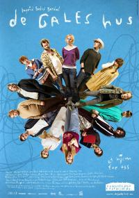 De Gales hus (2008) plakat