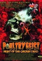 Poultrygeist: Noc kurczęcich trucheł