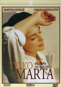 Tylko Marta (2001) plakat