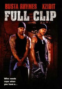 Full Clip (2006) plakat